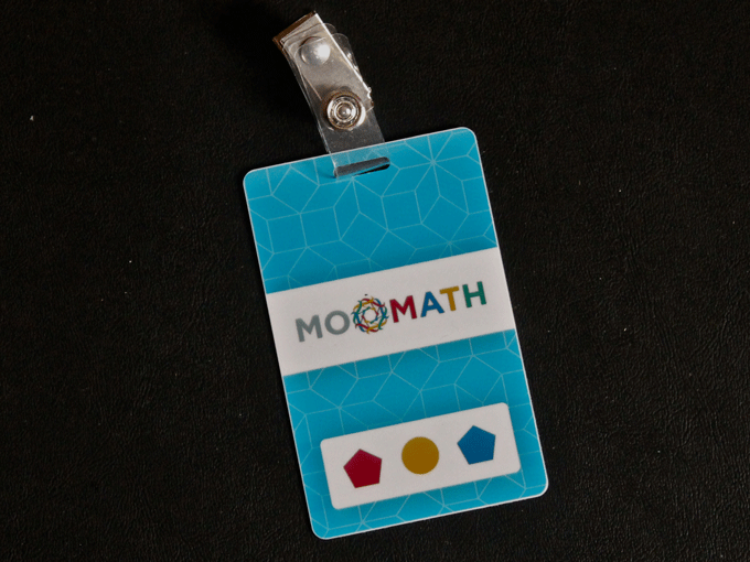 MoMath doesn't give you tickets. You get a badge.  Makes it seem like everybody works there...
